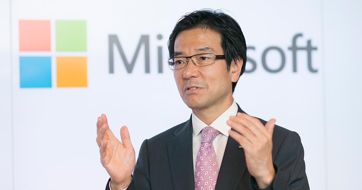 「お客様のクレームから絶対逃げてはいけない」日本マイクロソフトの変革